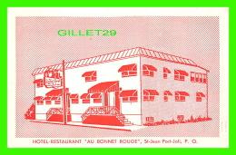 """ST-JEAN PORT-JOLI, QUÉBEC - HOTEL-RESTAURANT """" AU BONNET ROUGE """" - CIRCULÉE - IMP. DORCHESTER INC - - Quebec"""
