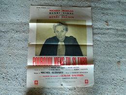 AFFICHE CINEMA POURQUOI VIENS TU SI TARD FILM DE HENRY DECOIN AVEC MICHELE MORGAN HENRI VIDAL FRANCIS BLANCHE - Manifesti