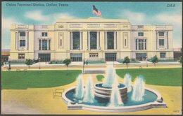 Union Terminal Station, Dallas, Texas, C.1940s - Martin News Agency Postcard - Dallas