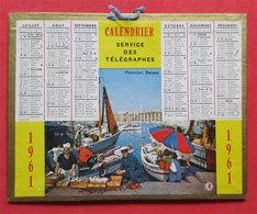 1961 Petit Calendrier Service Des Télégraphes PM 10.3 X 13.3 Cms Bon état Dans Son Jus - Calendars
