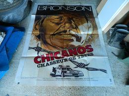AFFICHE CINEMA CHICANOS CHASSEUR DE TETES AVEC CHARLES BRONSON - Manifesti