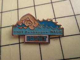 Pin411c Pin's Pins / Rare Et De Belle Qualité /  SPORTS : NATATION TOUT DUNKERQUE NAGE BRUNEt - Swimming