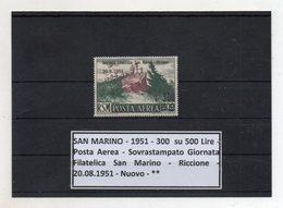 San Marino - 1951 - 300 Su 500 Lire - Posta Aerea Sovrastampato Giornata Filatelica San Marino - Riccione - (FDC8723) - Posta Aerea