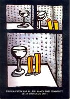 Allemagne - Campagne Anti Alcoolisme - Ein Glas Wein War Allein. Kamen Zwei Pommfrit. Jetzt Sind Sie Zu Dritt. 5536 - Publicité
