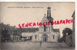 53-  CHATEAU GONTIER- L' EGLISE SAINT JEAN - Chateau Gontier