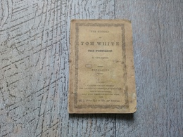 The History Of Tom White The Postilion In Two Parts 1838 Illustré Little Book - Old Books