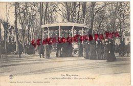 53-  CHATEAU GONTIER- KIOSQUE DE LA MUSIQUE - Chateau Gontier