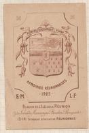 8AK222 LA REUNION ARMOIRIES REUNIONNAISES BLASON ILE DE LA REUNION 1925 2 SCANS - La Réunion