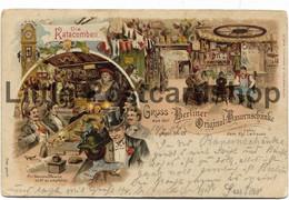 AK Gruß Aus Der Berliner Original Bauernschänke Die Katacomben 1904 Für Nervenschwache Nicht Zu Empfehlen - Allemagne