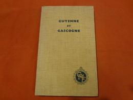 Livre - Guyenne Et Gascogne Par Huguette Champy - Aquitaine