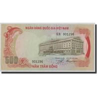 Billet, South Viet Nam, 500 D<ox>ng, 1972, KM:33a, NEUF - Vietnam