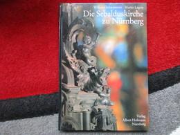 Die Sebalduskirche Zu Nürnberg (Wilhelm Schwemmer / Martin Lagois) éditions Albert Hofmann De 1979 - Architecture