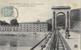Tournon (Ardèche), Le Pont Suspendu Et Le Lycée De Garçons - Carte M.T.I.L. N° 42 - Tournon