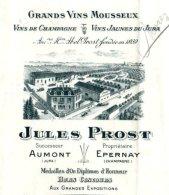 PROST  Vins De Champagne & Vins Jaunes Du Jura   AUMONT 39  EPERNAY     TOP Illustration      1911 - Bills Of Exchange