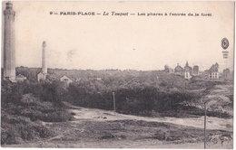 62. PARIS-PLAGE. LE TOUQUET. Les Phares à L'entrée De La Forêt. 9 - Le Touquet