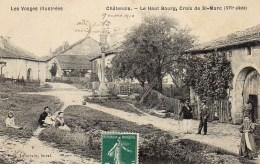 88 CHATENOIS Le Haut Du Bourg , Croix De St-Marc - Chatenois