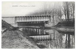 Cpa: 42 ROANNE - Pont Pisserot Sur Le Canal (animé, Soldats) - Roanne