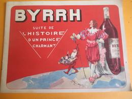 BYRRH/Plaquette Illustrée/Suite De L'Histoire D'un Prince Charmant/La Photolith/  Vers 1930-1950              OEN12 - Alcools