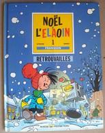 FRANQUIN. - Retrouvailles. - Noël Et L'Elaoin. - Franquin