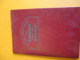 BYRRH / Petit Carnet / Guide Pratique Du CAMPEUR/Imp.BEURQ / Editions Copernic/Paris /  Vers 1930-1950             OEN13 - Alcools