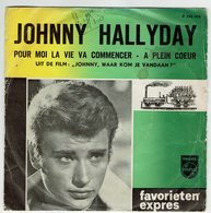 Johnny Hallyday : Pour Moi La Vie Va Commencer - Other - French Music