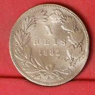 PORTUGAL 10 REIS 1882 -    KM# 526 - (Nº21246) - Portugal