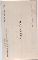 Carte Commerciale/ Max MARTIN / Sertisseur En Joaillerie / Place Du Marché Saint Honoré /Paris / Vers 1930        CAC115 - Visiting Cards