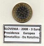 Slovenia - 2008 - 3 Euro - Presidenza Europea - Bimetallica - Da Rotolino - (MW1219) - Slovenia