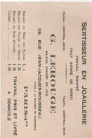 Carte Commerciale/ G LEROUGE/Sertisseur En Joaillerie/ Rue JJ Rousseau/ PARIS  /1936    CAC117 - Cartes De Visite