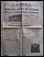 LA SERA (Milano) - 15 Marzo 1941 XIX (La Caduta Di Giarabub - Aviazione Sul Fronte Greco - Cronaca Milanese) - Italiano