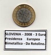 Slovenia - 2008 - 3 Euro - Presidenza Europea - Bimetallica - Da Rotolino - (MW1221) - Slovenia