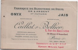 Carte Commerciale/CAILLAT & BELLIER/Fabrique Bijouterie De Deuil Or & Argent/Rue Des Haudriettes/PARIS/Vers1930   CAC121 - Cartes De Visite