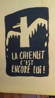LA CHIENLIT C'EST ENCORE LUI !.cachet En Bas à Droite :Atelier Populaire école,ex Des Beaux Arts.N & B.1968.ORIGINALE. - Manifesti