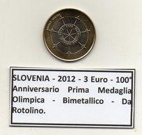 Slovenia - 2012 - 3 Euro -100° Anniversario Prima Medaglia Olimpica - Bimetallica - Da Rotolino - (MW1230) - Slovenia