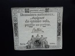 FRANCE : DOMAINES NATIONAUX : ASSIGNAT DE QUINZE SOLS  LOI 24.10.1792 *  P A65   TTB+ - Assignats