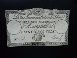 FRANCE : DOMAINES NATIONAUX : ASSIGNAT DE VINGT CINQ SOLS  LOI 4.1.1792 *  P A55   TTB+ - Assignats