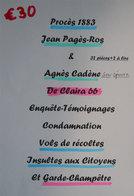 66 Claira 1883 Procès Jean Pagès-Ros & Agnès Cadène Vols Récoltes Insultes Garde-Champêtre & Citoyens Calunya - Documents Historiques