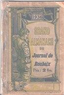 Grand Almanach Du Journal De Roubaix. 1936. - Journaux - Quotidiens
