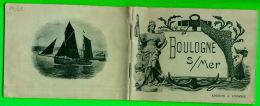LIVRE TOURISME - BOULOGNE SUR MER (62) EN 1900  - ÉDITEUR, A. LORMIER -  52 PAGES - - Tourisme