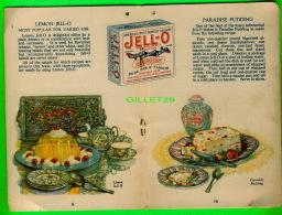 LIVRE DE DÉSSERT - JELL-O - 20 PAGES - 1924 BY THE JELL-0-CO INC, LE ROY, NEW YORK - - Keuken, Gerechten En Wijnen