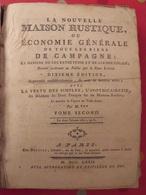 La Nouvelle Maison Rustique Ou économie Générale De Tous Les Biens De Campagne. 1772 - 1701-1800