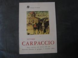 MANIFESTO   VITTORE CARPACCIO VENEZIA  1963  34 X 24 - Manifesti