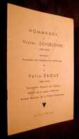HOMMAGE à Victor SCHOELCHER & Félix EBOUE (transfert Panthéon 1949) Colonie Afrique Antille Envoi Signé Pierre ZIZINE ! - Books, Magazines, Comics