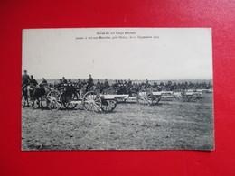 CPA REVUE DU 20 è CORPS D'ARMEE 54 ART SUR MEURTHE LE 11 SEPTEMBRE 1909 - Manoeuvres