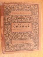 Paul Chabas. Félix Juven 1910. Peintres D'aujourd'hui N° 11. Vie, Oeuvre, Nombreuses Reproductions Peintures. - Books, Magazines, Comics