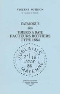 Timbres à Date FACTEURS BOITIERS T1884 Pothion BD18 - Philatélie Et Histoire Postale