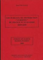 Livre Bureaux CURSIVES FRANCE Et ALGERIE CHEVALIER BD30 - Philatélie Et Histoire Postale