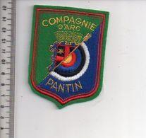 REF 10 : Écusson Patch Thème TIR A L'ARC Archerie Archer Arc Club PANTIN - Tir à L'Arc