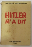 Hitler M'a Dit - Hermann Rauschning - Livres