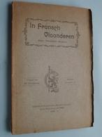 In FRANSCH VLAANDEREN Door Theodoor Sevens / Davidsfonds Nr. 161 : Yper 1909 ( 144 Pag. ) Zie Foto's ! - Livres